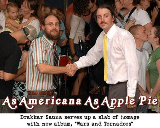 Jeff Stolz (left) and Wallace Cochran are Drakkar Sauna.