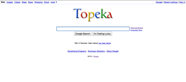 As part of an April Fool's Day joke, Google, the search giant, renamed itself Topeka, in honor of the Kansas Capital, which renamed itself Google in an effort to lure the tech firm's new fiber demonstration project.