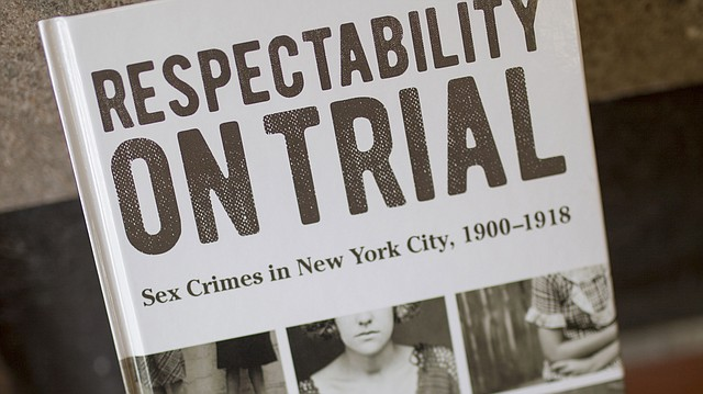 "University of Kansas associate professor of sociology Brian Donovan's book, ""Respectability On Trial: Sex Crimes in New York City, 1900-1918."""
