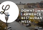 Downtown Lawrence Restaurant Week is back and even bigger