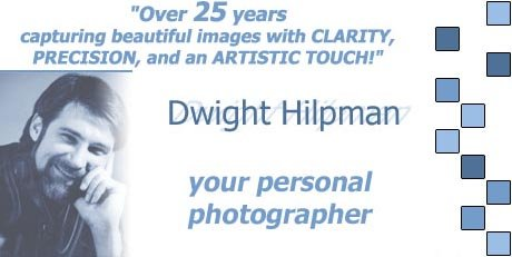 Dwight Hilpman, Owner/Photographer