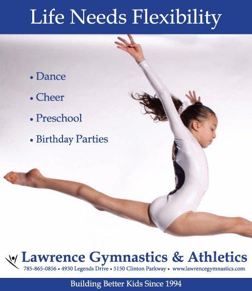 Life Needs Flexibility Lawrence Gymnastics Amp Athletics Parties Gymnastics Cheerleading Dance