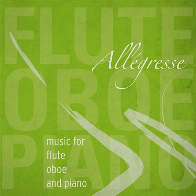 Allégresse: music for flute, oboe and piano