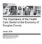 Importance of the Health Care Sector to the Economy of Douglas County