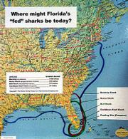 A map prepared by the Marine Safety Group purports to show the migration patterns of various species of sharks that may have been hand-fed in the Pompano Beach area. The Florida Fish and Wildlife Conservation Commission voted Thursday to ban shark-feeding scuba dives in Florida.