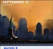 "International news organization Reuters has created ""September 11: A Testimony,"" a book that has stand-alone photos on each page."