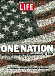 "LIFE Magazine's ""One Nation: America Remembers September 11, 2001"" features photos and stories from survivors and relatives of those who died as a result of the terrorist attacks."