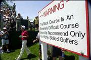 This sign greets golfers on the Black Course at Bethpage Park.