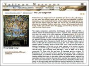 A page illustrating Michelangelo's Last Judgement is part of the new Web site for the Vatican Museums. The high-tech site allows visitors to take a virtual tour of some of the dozen museums and galleries that make up the Vatican collection.