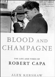 Photography legend Robert Capa, widely considered the best war photographer of his time, is the subject of an unathorized biography written by Alex Kershaw.