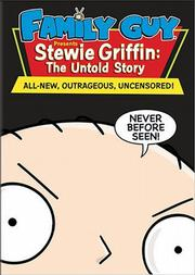 """Stewie Griffin: The Untold Story."""
