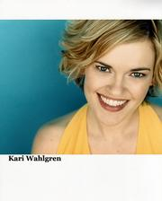Kari Wahlgren, a Hoisington native, has parlayed her vocal skills into a successful career in Los Angeles as a voiceover artist.
