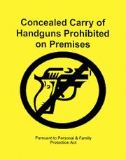This sign proposed by the Kansas Attorney General's Office would be posted at businesses that choose to prohibit the concealed carrying of handguns. Officials are accepting comments about the design and proposed rules for the sign's use.
