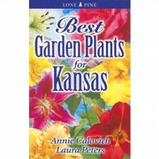 """Best Garden Plants for Kansas,"" by Annie Calovich and Laura Peters"