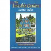 """The Invisible Garden,"" by Dorothy Sucher"