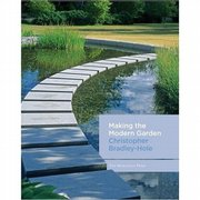 """Making the Modern Garden,"" by Christopher Bradley-Hole"