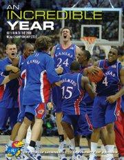 """An Incredible Year"" documents Kansas University&squot;s 2007-08 men&squot;s basketball season."