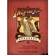 """The Indiana Jones Handbook: The Complete Adventurer's Guide"" (Quirk Books, $18.95), by Denise Kiernan and Joseph D'Agnese"