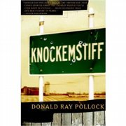 """Knockemstiff"" by Donald Ray Pollock"