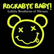 Rockabye Baby - Nirvana
