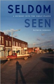 "Patrick Dobson&squot;s new book is called ""Seldom Seen."""