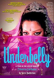 "Princess Farhana, a.k.a Pleasant Gehman, on the poster for filmmaker Steve Balderson&squot;s movie ""Underbelly."""