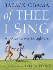 """Of Thee I Sing: A Letter to My Daughters"" by Barack Obama was released in bookstores Tuesday. It is Obama's third book."