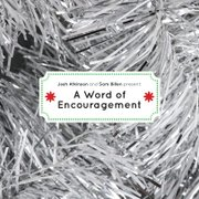 Josh Atkinson and Sam Billen's Christmas album A Word of Encouragement was financed entirely by donations.