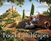 """Food Landscapes,"" by Carl Warner."