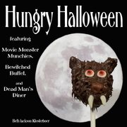 """Hungry Halloween"" by Beth Jackson Klosterboer."
