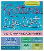 """The Knitter's Life List,"" Storey publishing, $24.95"