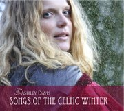 """Songs of The Celtic Winter"" is Ashley Davis&squot;s third album."