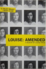 """Louise: Amended"" is a memoir by Lawrence author Louise Krug. It chronicles her life after a life-changing brain injury."