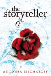 """The Storyteller,"" a young adult novel by Antonia Michaelis"