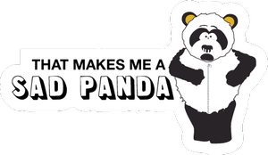 That makes me a sad panda