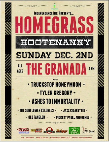 The Homegrass Hootenanny will be Sunday December 2 at The Granada. Truckstop Honeymoon, Ashes  to Immortality, and Tyler Gregory and more. Tickets are only $10 and are available at The Granada or on their website. Doors open at 4:00.