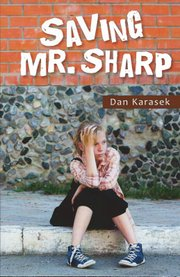 """Saving Mr. Sharp"""