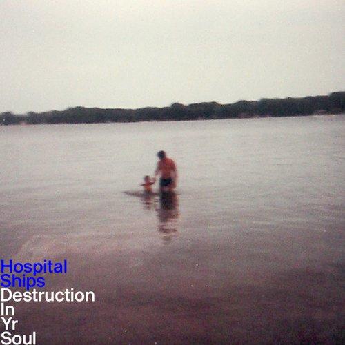 Destruction in Yr Soul by Hospital Ships