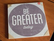 Be Greater Today poster, $12.47, at Earthbound Trading Co., 916 Massachusetts St.