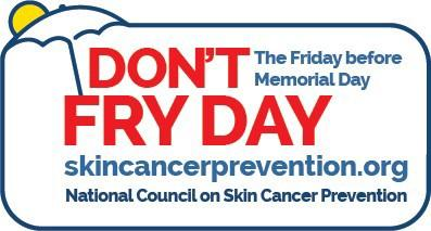 The Friday before Memorial Day is National Don't Fry Day