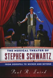 """The Musical Theater of Stephen Schwartz"""