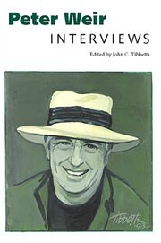 """Peter Weir: Interviews"""