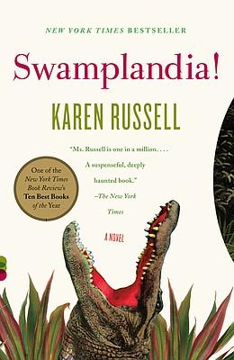 """""""Swamplandia!"""" by Karen Russell"""