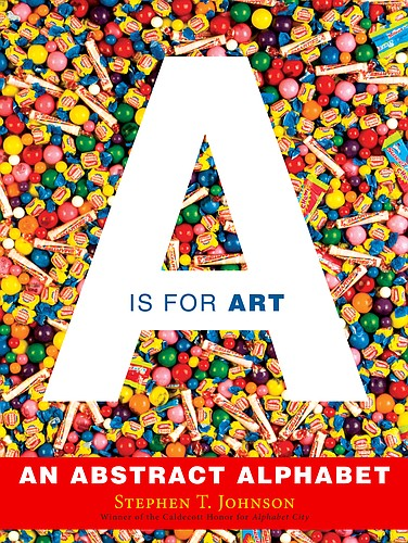"""A is for Art"" by Stephen T. Johnson"