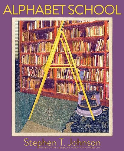 """Alphabet School"" by Stephen T. Johnson"