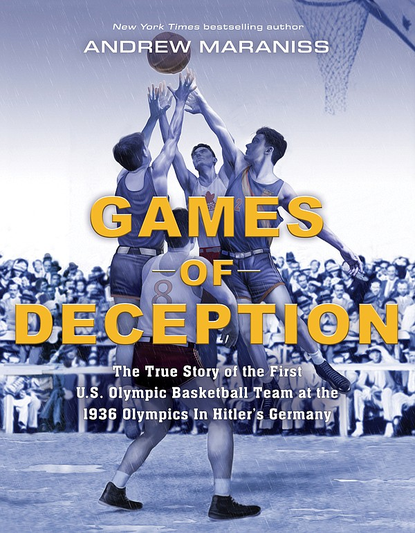 """Andrew Maraniss' """"Games of Deception: The True Story of the First U.S. Olympic Basketball Team at the 1936 Olympics in Hitler's Germany"""" releases Tuesday, Nov. 5."""