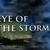Eye of the Storm: Part One